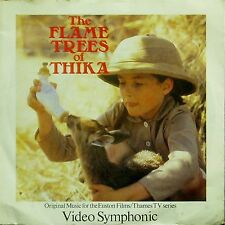 "VIDEO SYMPHONIC 'THE FLAME TREES OF THIKA' UK PICTURE SLEEVE 7"" SINGLE"