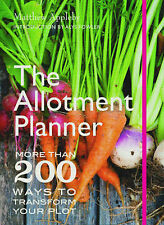 The Allotment Planner: More than 200 Ways to Enj, Appleby, Matthew, New