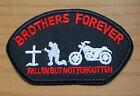 Brothers forever - Fallen but not forgotten - Biker Patch Aufnäher -