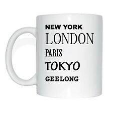 New York, London, Paris, Tokyo, GEELONG Tasse Kaffeetasse