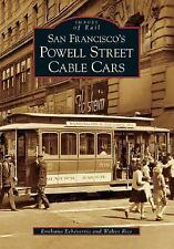 San Francisco's Powell Street Cable Cars (Images of Rail) Echeverria, Emiliano,