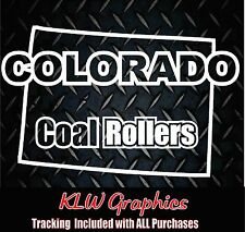 Colorado Coal Rollers* Vinyl Decal Sticker Powerstroke Stacks Diesel Truck 2500