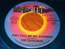 The Catalinas: They Call Me Mr. Bassman / Whatjado That Fo' 45 Blue Vinyl