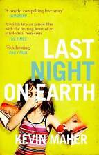 Last Night on Earth by Kevin Maher (Paperback, 2016)
