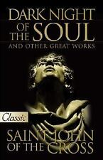 Dark Night of the Soul, St John of the Cross (A Pure Gold Classic) includes audi