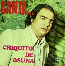 CHIQUITO DE OSUNA-CANTA... LP VINILO 1973 SPAIN GOOD COVER CONDITION-GOOD VINYL