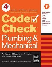 Code Check Plumbing and Mechanical 4th Edition : An Illustrated Guide to the...