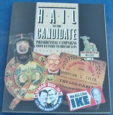 Hail to the Candidate  Melder Contributing Member Smithsonian 1st Edition