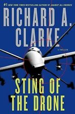 Sting of the Drone: A Novel by Clarke, Richard A.