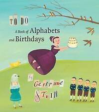 New TO DO Gertrude Stein A BOOK OF ALPHABETS AND BIRTHDAYS HB/DJ Giselle Potter