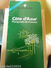 GUIDE de TOURISME   MICHELIN COTE D'AZUR  PRINCIPAUTE DE MONACO 1980