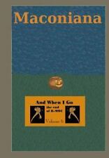And When I Go : The End of Randolph-Macon Woman's College by Meredith Dixon...