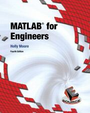 MATLAB for Engineers (4th Edition) by Moore, Holly