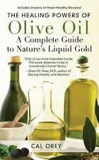 NEW - The Healing Powers of Olive Oil : A Complete Guide To Nature's Liquid Gold