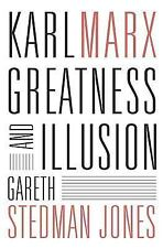 Karl Marx : Greatness and Illusion by Gareth Stedman Jones (2016, Hardcover)