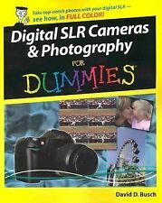 Digital SLR Cameras & Phtpgraphy for Dummies by Busch Brand new List Price 29.99