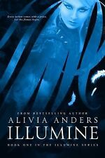 Illumine by Alivia Anders (2014, Paperback)