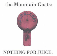 Nothing for Juice by Mountain Goats