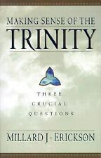 Making Sense of the Trinity: Three Crucial Questions, Erickson, Millard J., 0801