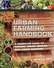 The Urban Garden: How One Community Turned Idle Land into a Garden Cit-ExLibrary