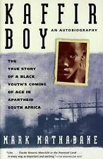 Kaffir Boy: An Autobiography--The True Story of a Black Youth's Coming of Age i