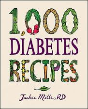 1,000 Diabetes Recipes by Jackie Mills (2011, Hardcover) improve health