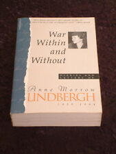 War Within and Without: Diaries and Letters of Anne Lindbergh 1939-1944 charles