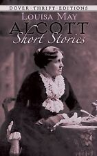 Short Stories (Dover Thrift Editions) by Louisa May Alcott