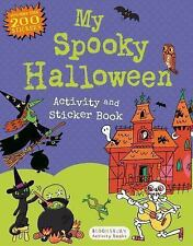 Sticker Activity Bks.: My Spooky Halloween Activity and Sticker Book by...