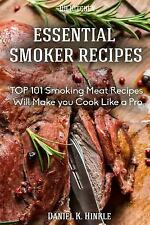 DH Kitchen: Smoker Recipes: Essential TOP 101 Smoking Meat Recipes That Will...