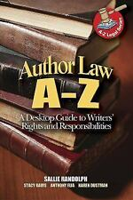 Author Law A To Z: A Desktop Guide to Writers' Rights and Responsibilities (Capi
