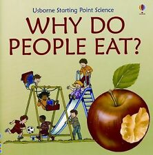 Why Do People Eat? by Kate Needham (2007, Paperback, Revised) Usborne Books NEW