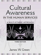 Cultural Awareness in the Human Services: A Multi-Ethnic Approach (3rd Edition),