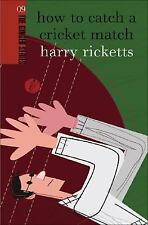 How to Catch a Cricket Match (The Ginger series)
