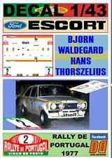 DECAL 1/43 FORD ESCORT RS 1800 MKII BJORN WALDEGARD RALLY DE PORTUGAL 1977 (04)