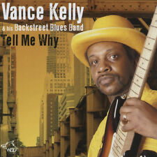 Vance Kelly - Tell Me Why - Modern Chicago Blues