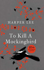 To Kill A Mockingbird: 50th Anniversary edition, Harper Lee - Hardcover Book NEW