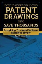 How to Make Your Own Patent Drawings and Save Thousands : Everything You Need...