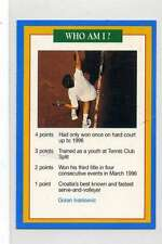 (Jj133-100) RARE Trade Card Premier of Goran Ivanisevic ,Tennis 1997 MINT