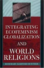 Integrating Ecofeminism, Globalization, and World Religions (Nature's Meaning)