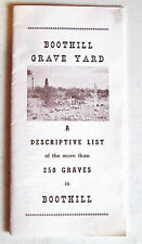 BOOTHILL GRAVE YARD PAMPHLET - LIST OF 250 GRAVES - 1962 (54 YEARS OLD)