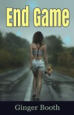 End Game by Ginger Booth (2015, Paperback)