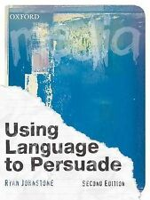Using Language to Persuade by Ryan Johnstone (2nd Edition, 2009) New, free post