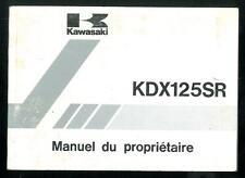 Manuel du Propriétaire KAWASAKI KDX 125 SR 1990 B1 - A1 utilisateur en Français