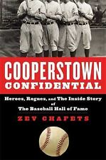 Cooperstown Confidential: Heroes, Rogues, and the Inside Story of the -ExLibrary