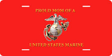 PROUD MOM OF UNITED STATES MARINE FULL SIZE ALUMINUM VANITY FRONT LICENSE PLATE
