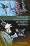 Status of Pollinators in North America, National Research Council, Division on E
