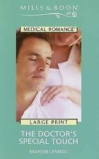 The Doctor's Special Touch (Mills & Boon Medical Romance) by Lennox, Marion