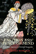 Emotion and Peace of Mind: From Stoic Agitation to Christian Temptation Sorabji