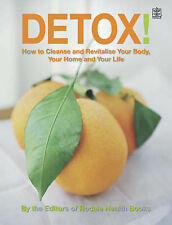 Detox!: How to Cleanse and Revitalise Your Body, Your Home and Your Life,GOOD Bo